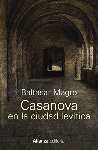 Casanova en la ciudad levítica (13/20) por Baltasar Magro