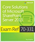 Core Solutions of Microsoft� SharePoi...