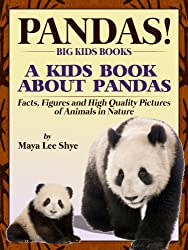 Pandas! A Kids Book About Panda Bears - Facts, Figures and High Quality Pictures of Animals in Nature (Big Kids Books)