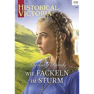 Wie Fackeln im Sturm (Historical Victoria 38)