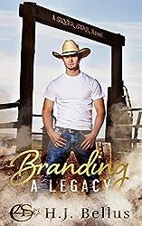 Branding A Legacy (A Silver Star Ranch Novel)