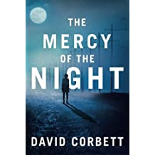 The Mercy of the Night by David Corbett (2015-04-07)
