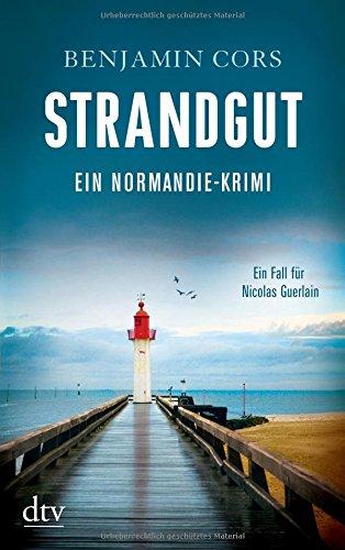 Strandgut: Kriminalroman (Nicolas Guerlain)