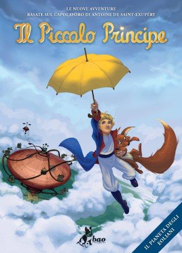 Il pianeta degli Eoliani. Il Piccolo Principe di Antoine De Saint Exupery
