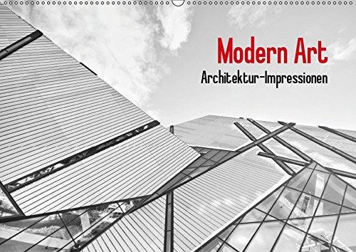 Modern Art. Architektur-Impressionen (Wandkalender 2019 DIN A2 quer): Moderne Architektur in schwarz-weiß (Monatskalender, 14 Seiten ) (CALVENDO Orte)