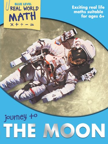 Journey to the Moon (Real World Math Blue Level)