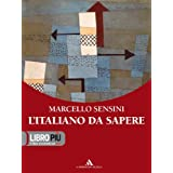 L'italiano da sapere. Per gli Ist. professionali. Con CD-ROM