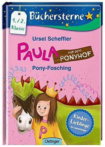 Paula auf dem Ponyhof. Pony-Fasching: Mit 16 Seiten Leserätseln und -spielen (Büchersterne)