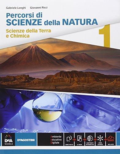Percorsi di scienze della natura. Per le Scuole superiori. Con e-book. Con espansione online: 1