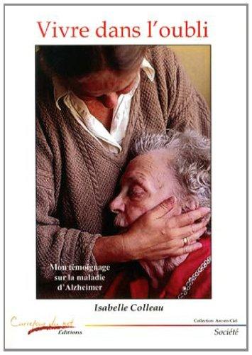 vivre-dans-l-39-oubli-mon-tmoignage-sur-la-maladie-d-39-alzheimer