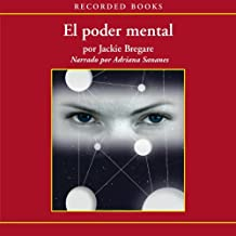 El poder mental [Mental Power (Texto Completo)]