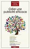 Telecharger Livres Creer une publicite efficace Communiquer pour se developper t 3 (PDF,EPUB,MOBI) gratuits en Francaise