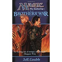The Brothers' War: Artifacts Cycle, Book I by Jeff Grubb (1998-06-01)