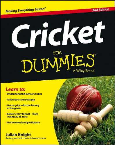 Cricket For Dummies (English Edition) por Julian Knight