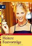 Heitere Festvorträge - Ingeborg Düffert