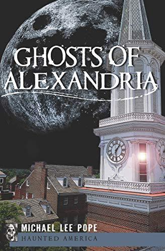 Ghosts of Alexandria (Haunted America) (English ()