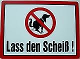 Schild 14x19cm - Lass den Scheiß Garten Grundstück Hund Alu Coupon dipond