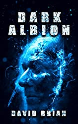 Dark Albion: Eight Twisted Tales of Fantasy and Horror (Includes the Complete Selected Cuts Series)