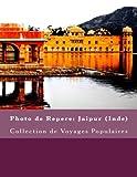 Telecharger Livres Photo de Repere Jaipur Inde Collection de Voyages Populaires (PDF,EPUB,MOBI) gratuits en Francaise