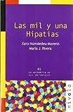 Las mil y una HIPATIAS (La matemática en sus personajes)