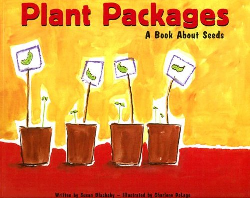 plant-packages-a-book-about-seeds-growing-things-picture-window-books