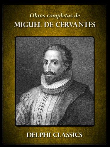 Delphi Obras completas de Miguel de Cervantes