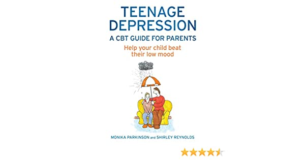 how to help your depressed teen parents guide to understanding managing and defeating teen depression