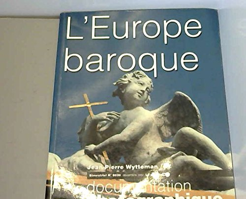 L'Europe baroque par La Documentation française, Jean-Pierre Wytteman