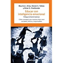 Educar con inteligencia emocional/ Emotionally Intelligent Parenting