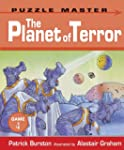 The Planet of Terror (Puzzle Master G...