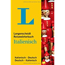 Langenscheidt Reisewörterbuch Italienisch: Italienisch-Deutsch/Deutsch-Italienisch (Langenscheidt Reisewörterbücher)