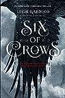 Six of Crows, tome 1 par Bardugo