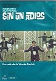 Sin Un Adios [DVD]