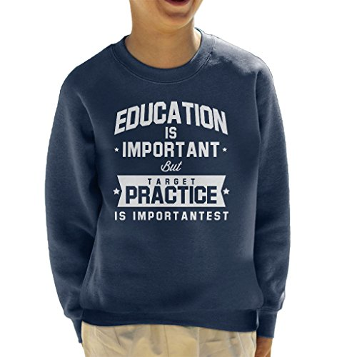 Coto7 Education Is Important But Target Practice Is Importantest Kid's Sweatshirt - Airsoft Scifi Guns