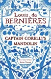 [Captain Corelli's Mandolin] (By: Louis de Bernieres) [published: August, 1997] - Louis de Bernieres
