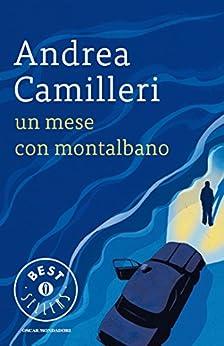 Un mese con Montalbano (Oscar bestsellers Vol. 991) (Italian Edition) par [Camilleri, Andrea]