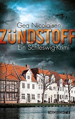 Buchseite und Rezensionen zu 'Zündstoff: Ein Schleswig-Krimi' von Gea Nicolaisen