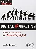Digital Warketing Créer et Développer Son Marketing Digital