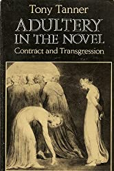 Adultery in the Novel: Contract and Transgression