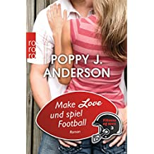 Make Love und spiel Football (Titans of Love, Band 3)
