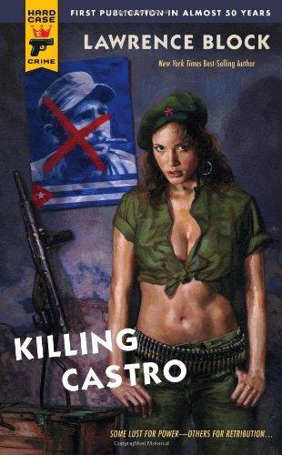 Killing Castro (Hard Case Crime (Mass Market Paperback)) by Lawrence Block (2008-12-30)