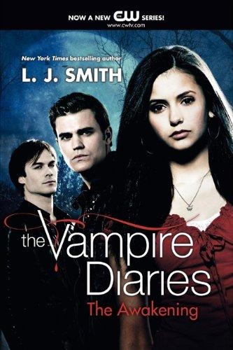 The Vampire Diaries. The Awakening por L. J. Smith