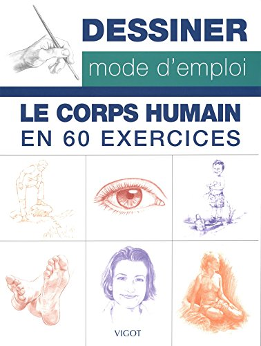 Le corps humain en 60 exercices par Walter Foster Publishing Inc.