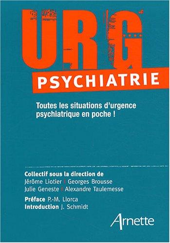 URG 'Psychiatrie: Toutes les situations d'urgence psychiatrique en poche !
