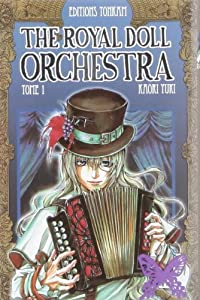 The Royal Doll Orchestra Edition simple Tome 1