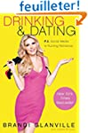 Drinking and Dating: P.S. Social Medi...