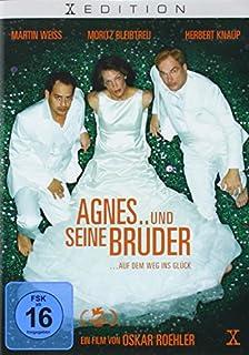 Agnes und seine Brüder