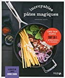Incroyables pâtes magiques - Les délices de Solar (DELICES SOLAR) (French Edition)