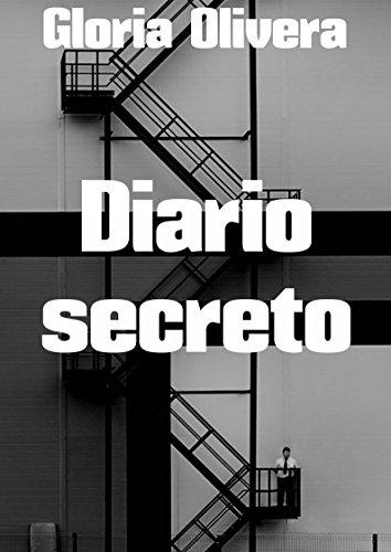 Diario secreto por Gloria  Olivera