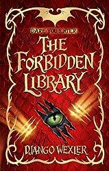 The Forbidden Library by Django Wexler (2014-04-10)